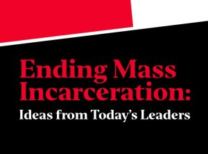 ending-mass-incarceration